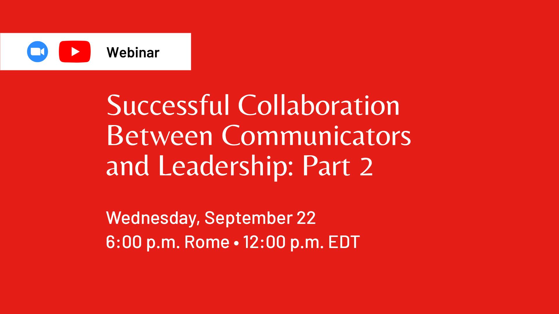Webinar: Successful Collaboration Between Communicators and Leadership: Part 2
